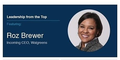 Leadership from the Top featuring Roz Brewer tickets