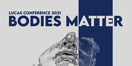 LUCAS Conference Bodies Matter 2021 tickets