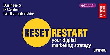 Reset. Restart: your digital marketing strategy tickets