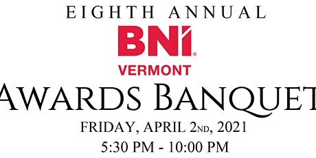 8th Annual BNI Vermont Awards Celebration tickets
