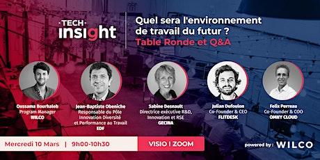TECH INSIGHT - L'Environnement De Travail Du Futur tickets
