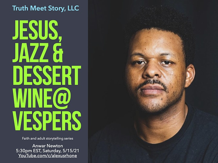 Jesus, Jazz & Dessert Wine@Vespers, featuring Anwar Newton (5/15) image