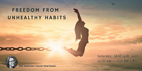 Freedom from Unhealthy Habits: an online meditation course tickets