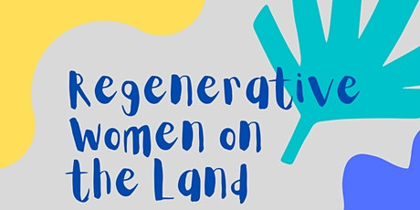 MORNING - Regenerative Women on the Land tickets