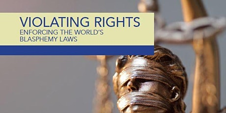 Violating Rights: Enforcing the World's Blasphemy Laws tickets