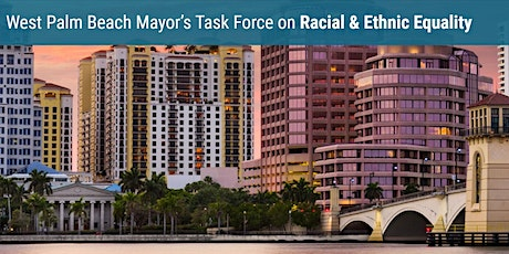 City of West Palm Beach Racial and Ethnic Equality Action Summit tickets