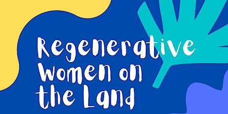 EVENING - Regenerative Women on the Land tickets
