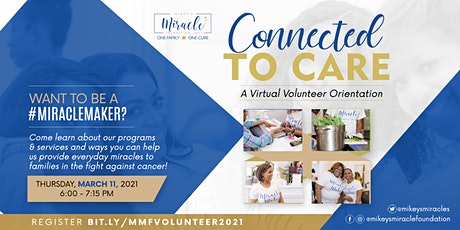Connected to Care - Mikey's Miracle Virtual Volunteer Orientation biglietti