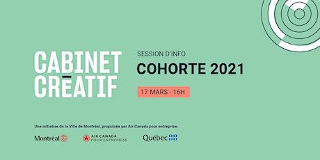 Cabinet Créatif cohorte 2021 : session d'information tickets