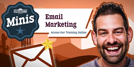 Spaghetti Minis ONLINE - Email Marketing for Small Businesses tickets