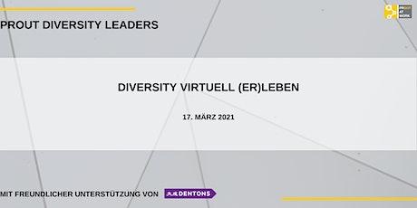 PROUT DIVERSITY LEADERS  mit Unterstützung der Dentons Europe LLP Tickets