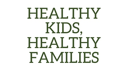 Healthy Kids, Healthy Families | GROW IT! tickets