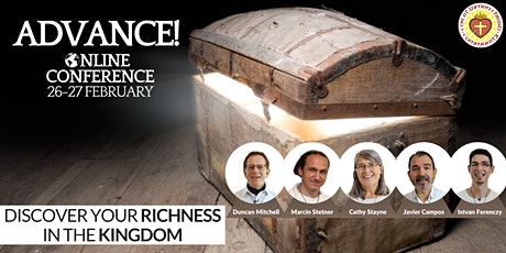 Advance! Discover your richness in the Kingdom. tickets