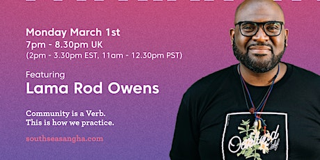 Beyond Patriarchy: An Online Meditation Space w/ Lama Rod Owens tickets