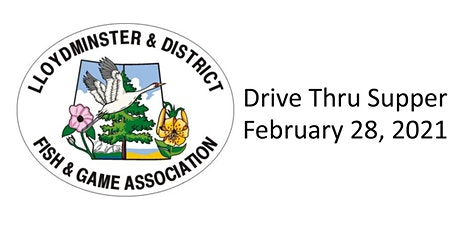 Lloydminster & District Fish & Game Association Drive Thru Supper tickets