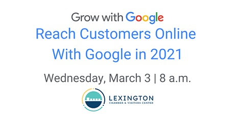 Reach Customers Online With Google in 2021 tickets