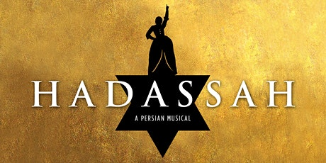 Hadassah, A Persian Musical - LIVESTREAM! tickets