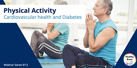 Cardiovascular health, Diabetes and Physical Activity. tickets