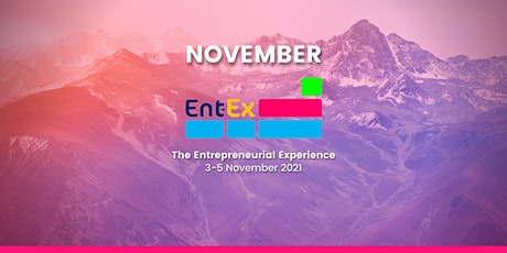 Ent-Ex (Entrepreneurial Experience) Workshop - NOVEMBER tickets