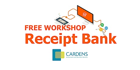 FREE Receipt Bank Workshop: Transform Your Business Bookkeeping tickets