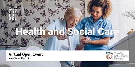 Health & Social Care - Virtual Open Event tickets