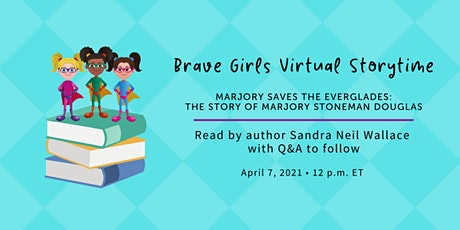 Brave Girls Virtual Story Time: Marjory Saves the Everglades tickets