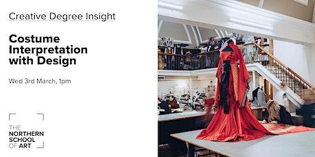 Creative Degree Insight: Costume Interpretation with Design tickets