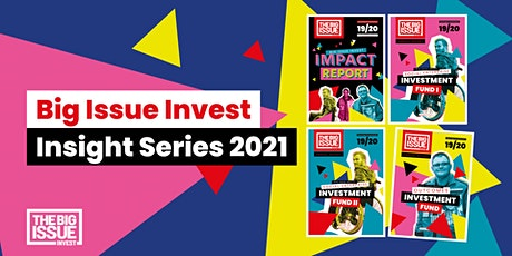 Big Issue Invest Insight Series: Impact&Diversity, Equality, and Inclusion tickets
