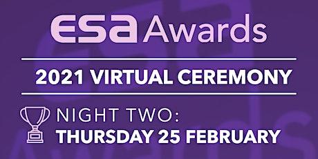 2021 ESA Awards Virtual Ceremony NIGHT TWO tickets