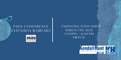 PAGE Conference Extension Webinars:  Enhancing Your Vision tickets