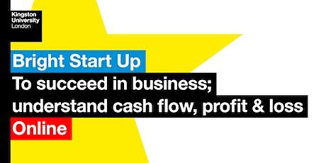 Bright Start Up: understand cash flow, profit & loss tickets