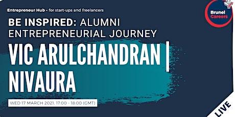 Be Inspired: Alumni Entrepreneurial Journey. Vic Arulchandran - Nivaura tickets