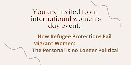 How Refugee Protections Fail Migrant Women: Personal is No Longer Political tickets