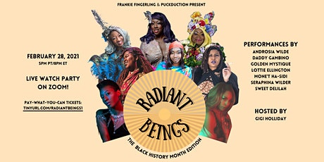 Radiant Beings: The Black History Month Edition tickets