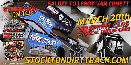 Salute to LeRoy Van Conett - 410 Sprint Cars and NorCal Dwarf Cars tickets