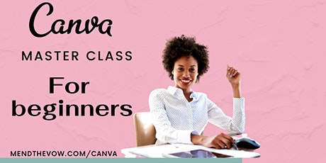 Canva master class for beginners tickets