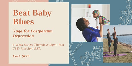 Beat Baby Blues: Yoga for Postpartum Depression tickets