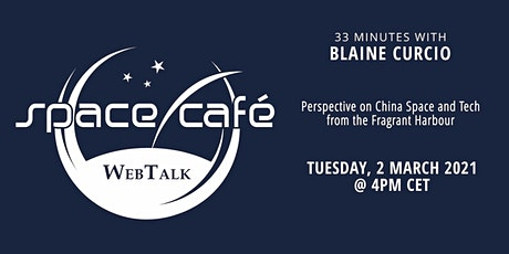 "Space Café WebTalk -  ""33 minutes with Blaine Curcio"" tickets"
