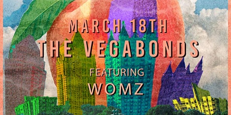 The Vegabonds with Special Guest Womz at Park Tavern tickets