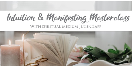 Intuition & Manifesting Masterclass tickets