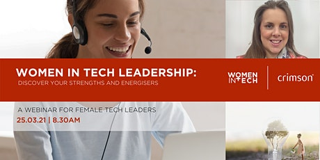 Women in Tech Leadership :  Discover your strengths and energisers tickets