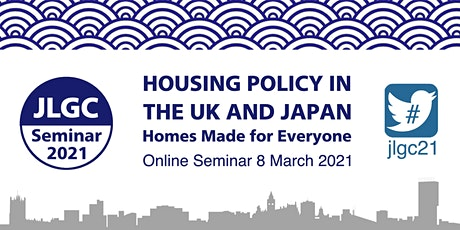 JLGC Seminar 2021 Housing Policy in the UK and Japan tickets