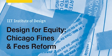 Design for Equity: Chicago Fines & Fees Reform tickets