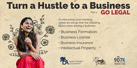Make a Hustle Into a Business Series. Part 1 Go Legal tickets