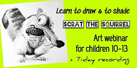 Learn to Draw and Shade with Pencils - Art Webinar for Kids 10-13 - Scrat tickets