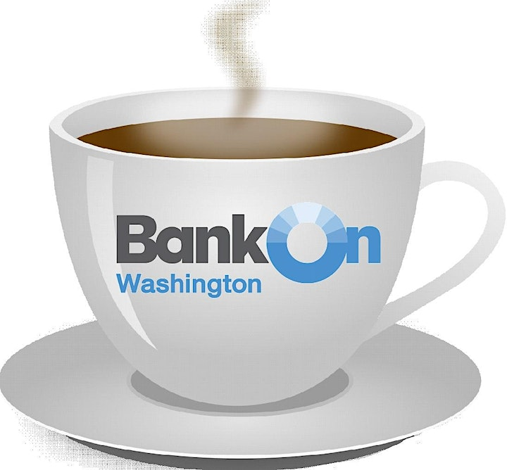 Bank On Washington Morning Coffee Hour:   A CRA Overview image