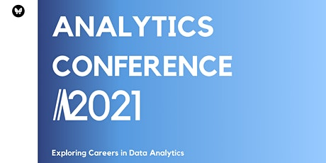 Analytics Conference: Exploring Careers in Data Analytics tickets