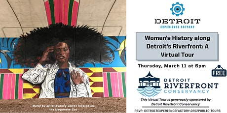 Women's History along Detroit's Riverfront: A Virtual Tour tickets