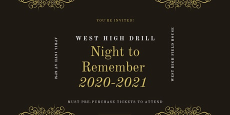 Night To Remember WEST HIGH DRILL 20-21 tickets