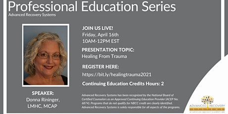Professional Education Series: Healing From Trauma tickets